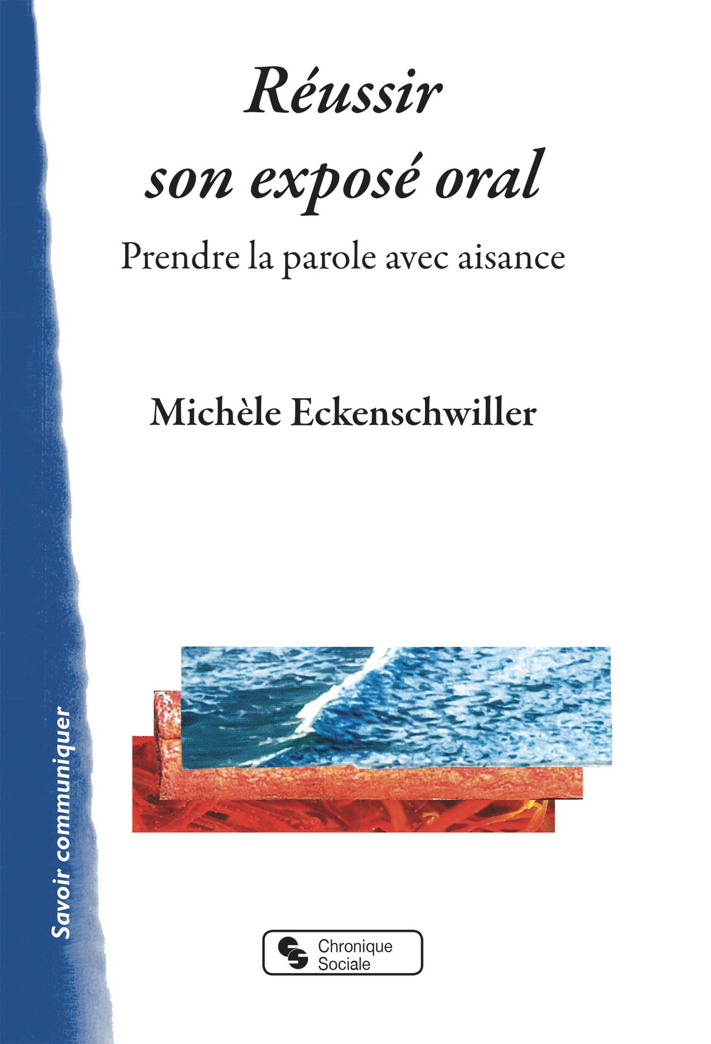 REUSSIR SON EXPOSE ORAL - PRENDRE LA PAROLE AVEC AISANCE