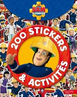 SAM LE POMPIER - 200 STICKERS & ACTIVITES