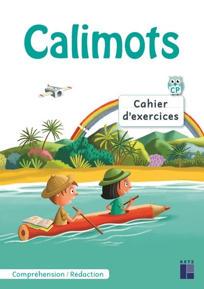 CALIMOTS - CAHIER D'EXERCICES DE COMPREHENSION - REDACTION + STICKERS