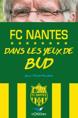 FC NANTES DANS LES YEUX DE BUD