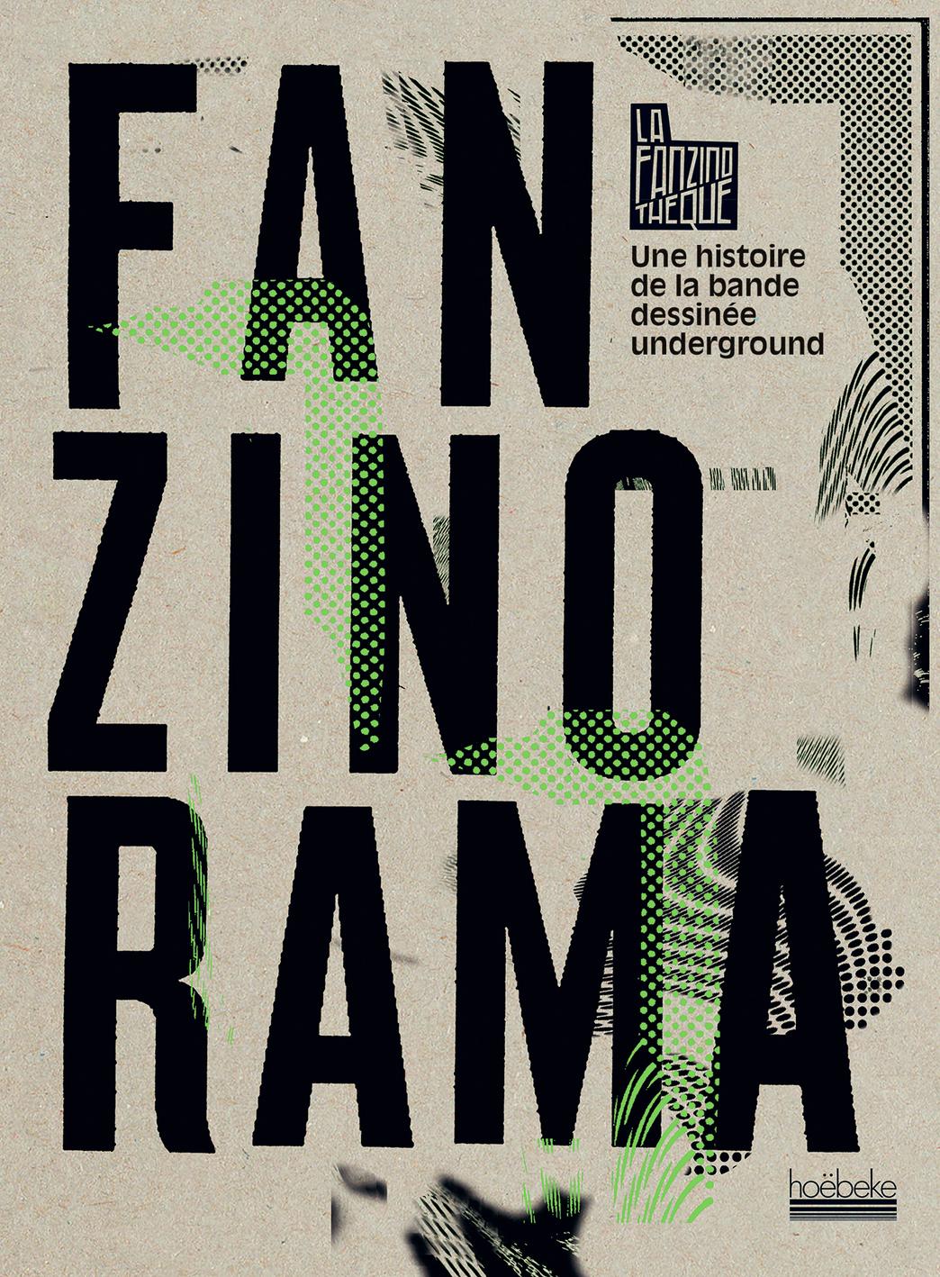 FANZINORAMA - UNE HISTOIRE DE LA BANDE DESSINEE UNDERGROUND