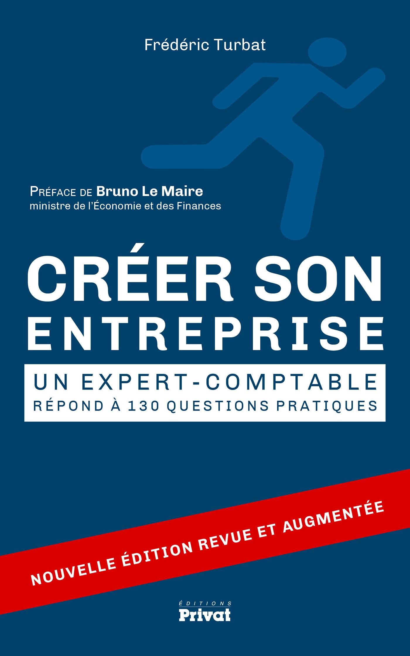 CREER SON ENTREPRISE - UN EXPERT-COMPTABLE REPOND A 130 QUESTIONS