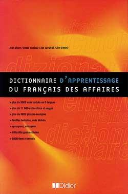 DAFA - DICTIONNAIRE D'APPRENTISSAGE DU FRANCAIS DES AFFAIRES - LIVRE - D A F A