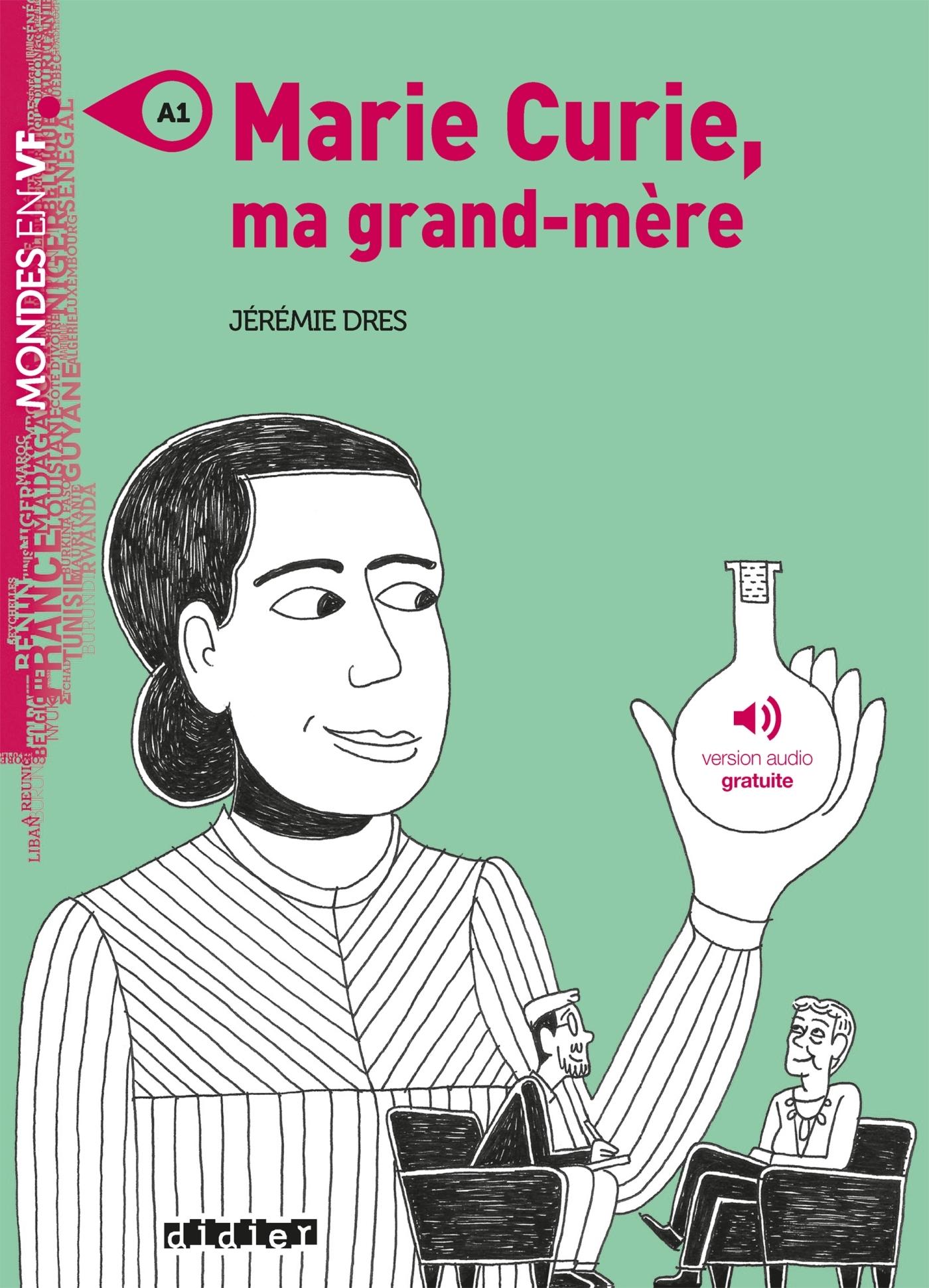 MARIE CURIE, MA GRAND-MERE - LIVRE + MP3