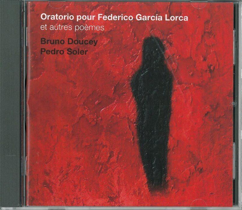 ORATORIO POUR FEDERICO GARCIA LORCA/1CD