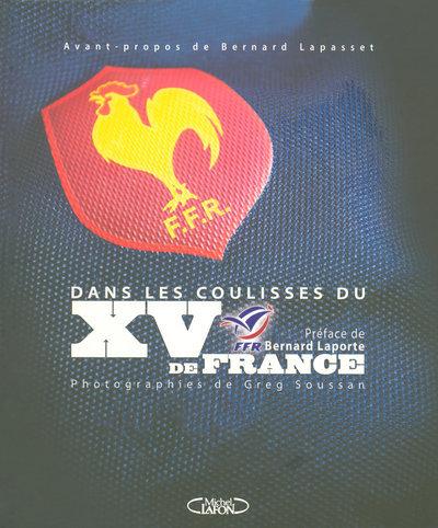 DANS LES COULISSES DU XV DE FRANCE