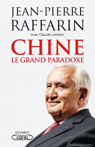 CHINE - LE GRAND PARADOXE