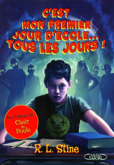 C'EST MON PREMIER JOUR D'ECOLE... TOUS LES JOURS!