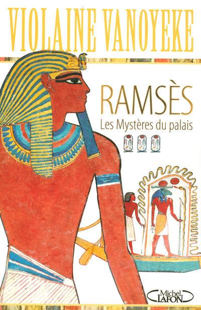 RAMSES LES MYSTERES DU PALAIS - TOME 3