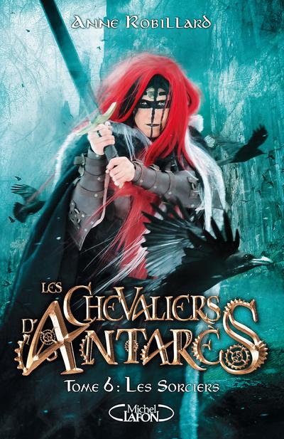 LES CHEVALIERS D'ANTARES - TOME 6 LES SORCIERS