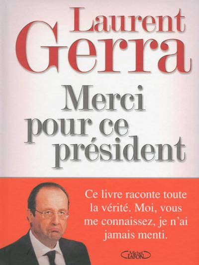 MERCI POUR CE PRESIDENT