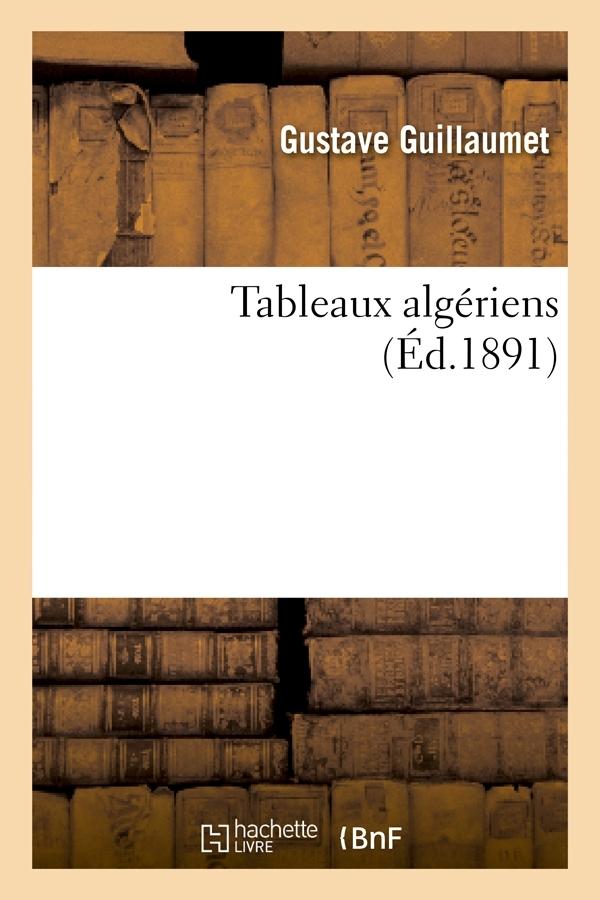 TABLEAUX ALGERIENS (ED.1891)