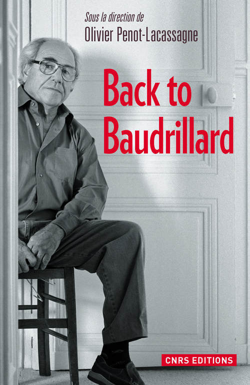 BACK TO BAUDRILLARD