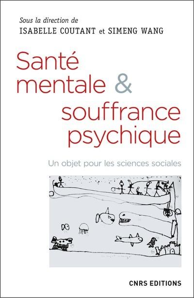 SANTE MENTALE & SOUFFRANCE PSYCHIQUE