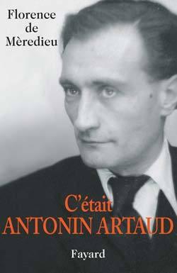 C'ETAIT ANTONIN ARTAUD