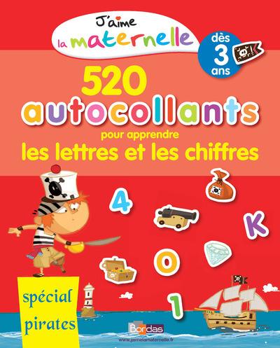 J'AIME LA MATERNELLE - 520 AUTOCOLLANTS POUR APPRENDRE LES LETTRES ET LES CHIFFRES - SPECIAL PIRATES