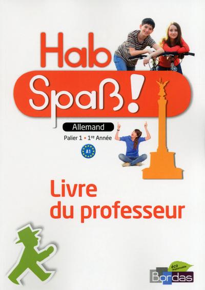 HAB SPASS ! ALLEMAND COLLEGE 1ERE ANNEE 2013 LIVRE DU PROFESSEUR