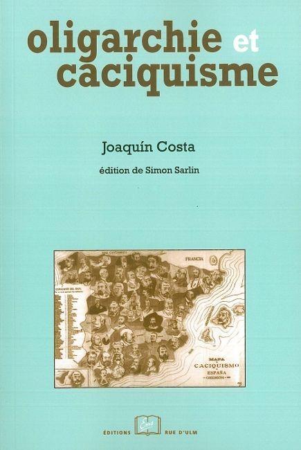 OLIGARCHIE ET CACIQUISME - COMME FORME ACTUELLE DE GOUVERNEMENT...