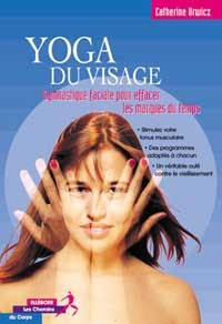 YOGA DU VISAGE - GYMNASTIQUE FACIALE