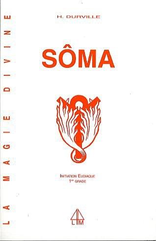 SOMA - MAGIE DIVINE - T. 1