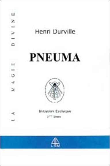 PNEUMA - MAGIE DIVINE - T. 3