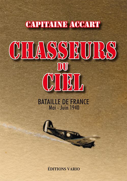 CHASSEURS DU CIEL - BATAILLE DE FRANCE MAI-JUIN 1944