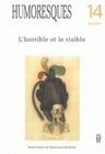 HUMORESQUES, N  14. L'HORRIBLE ET LE RISIBLE