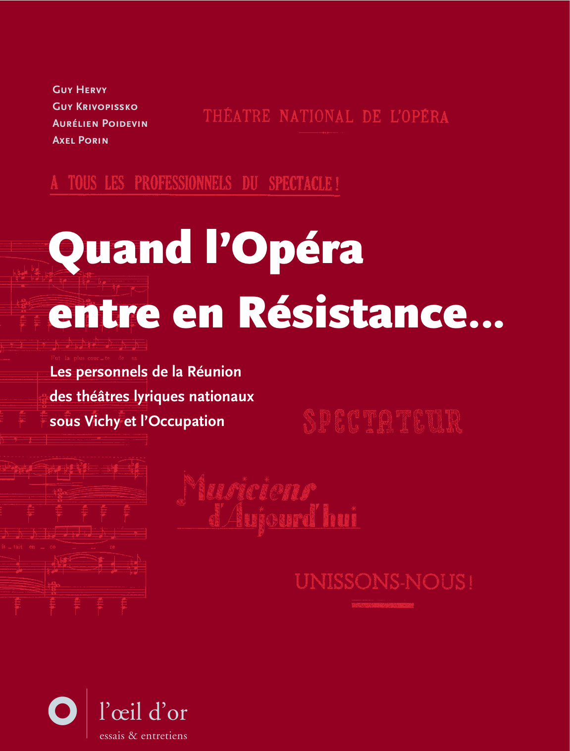 QUAND L'OPERA ENTRE EN RESISTANCE