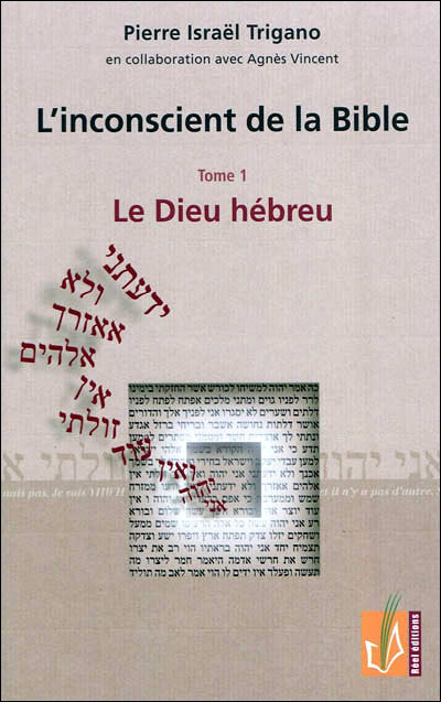 L'INCONSCIENT DE LA BIBLE T1