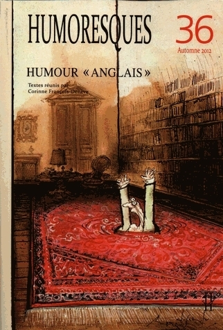 HUMORESQUES, N  36/AUTOMNE  2012. HUMOUR  ANGLAIS