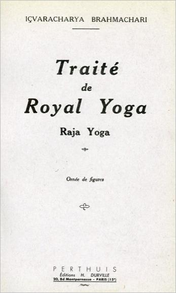 TRAITE ROYAL YOGA