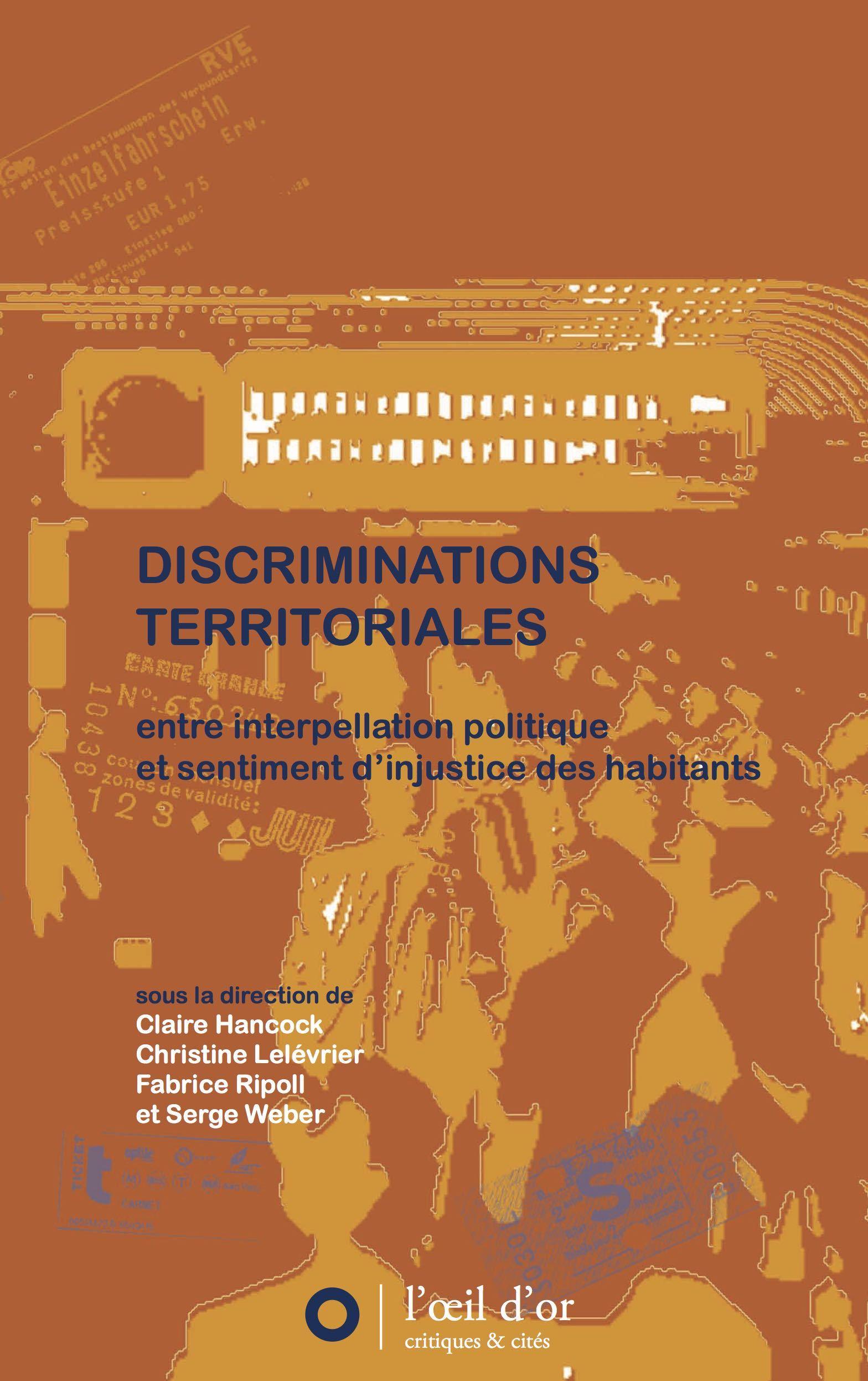 DISCRIMINATIONS TERRITORIALES, ENTRE INTERPELLATION POLITIQUE ET SENTIMENTS D'INJUSTICE DES HABITANT