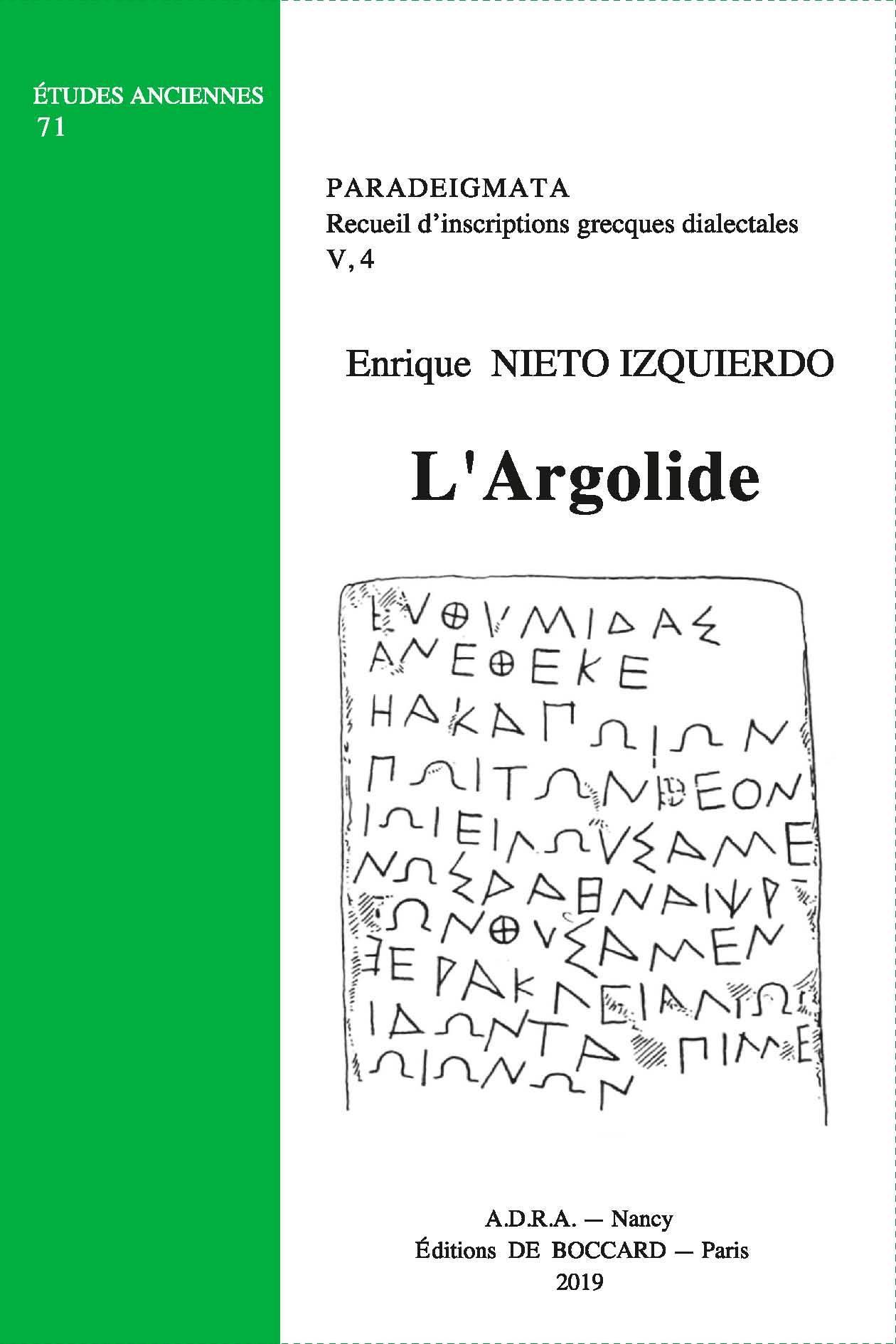 PARADEIGMATA - V 4 - PARADEIGMATA. RECUEIL D'INSCRIPTIONS GRECQUES DIALECTALES, V, 4 - L'ARGOLIDE