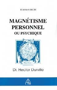 MAGNETISME PERSONNEL ET PSYCHIQUE