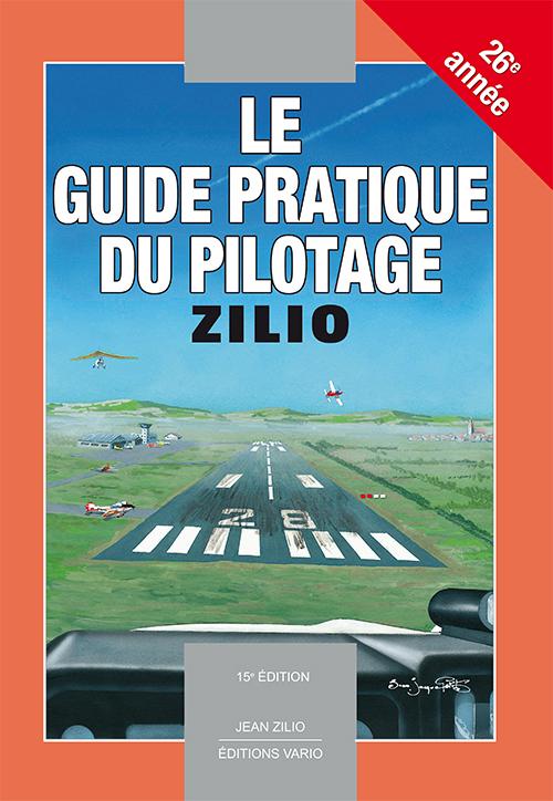LE GUIDE PRATIQUE DU PILOTAGE - ZILIO - 15E EDITION