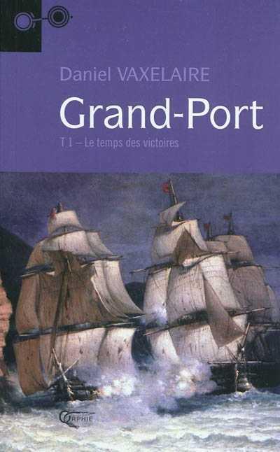 GRAND PORT TOME 1