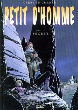 PETIT D'HOMME - SECRET - TOME 2