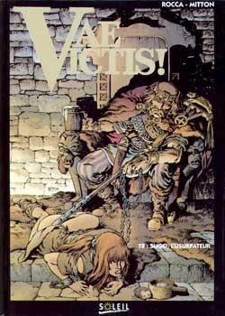 VAE VICTIS ! - SLIGO, L'USURPATEUR - TOME 8