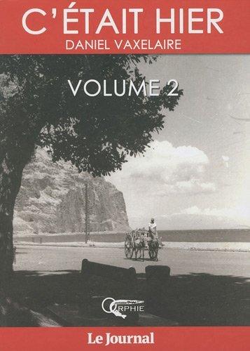 C'ETAIT HIER - VOLUME 2