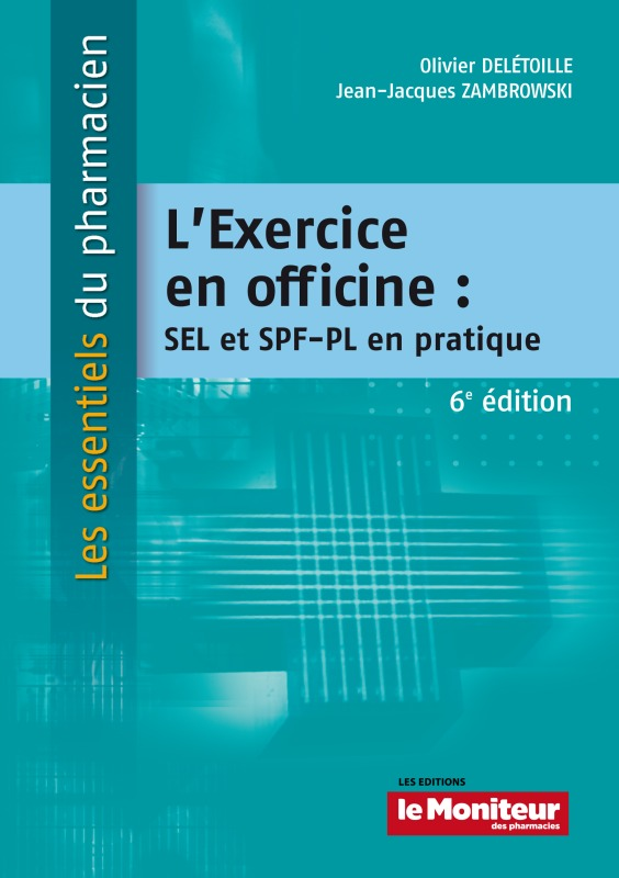 L EXERCICE EN OFFICINE 6E ED