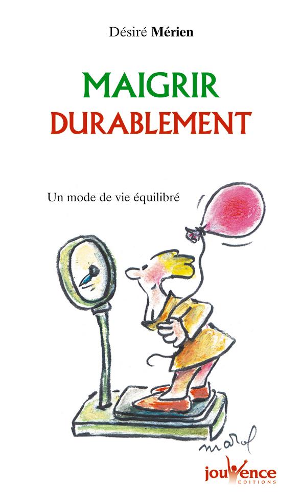 MAIGRIR DURABLEMENT N.10