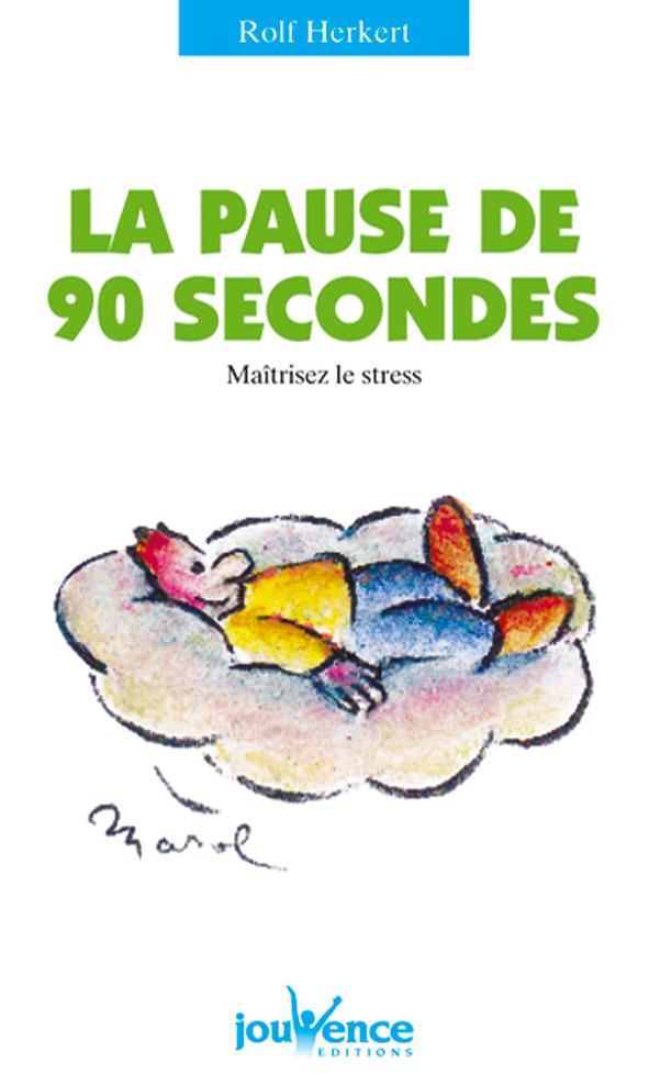 PAUSE DE 90 SECONDES (LA) N.11