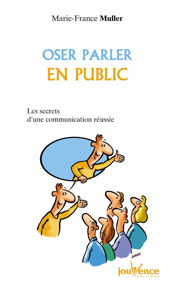 OSER PARLER EN PUBLIC N.13