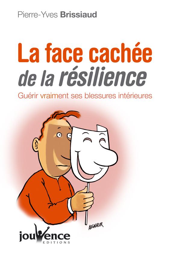 FACE CACHEE DE LA RESILIENCE (LA) N.263