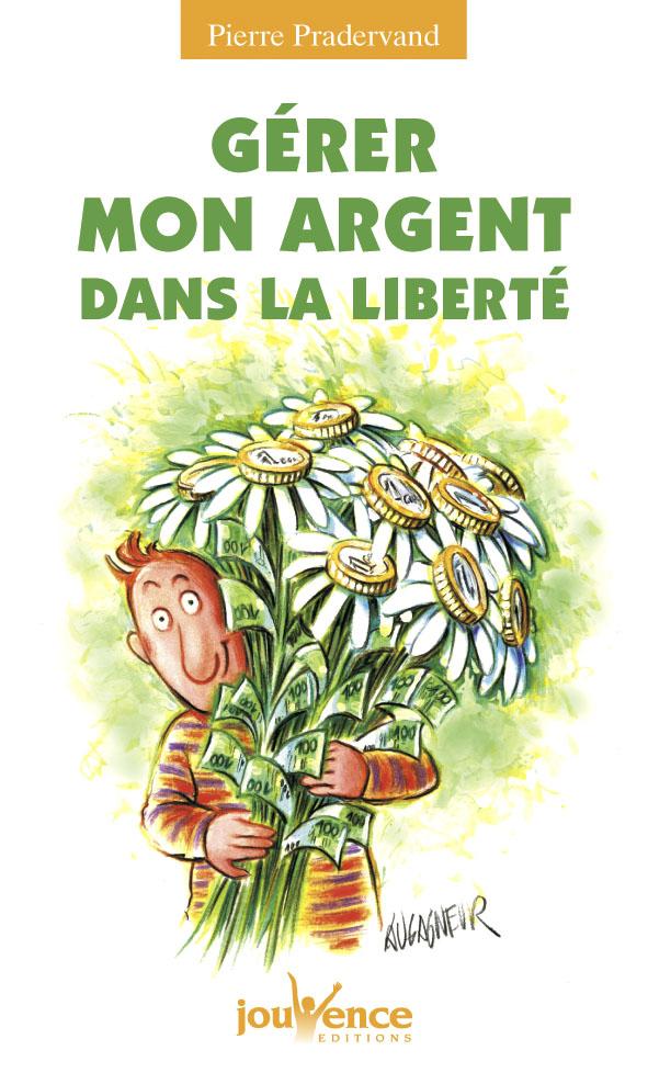 N 100 GERER MON ARGENT DANS LA LIBERTE