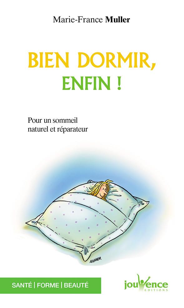 BIEN DORMIR, ENFIN N.36