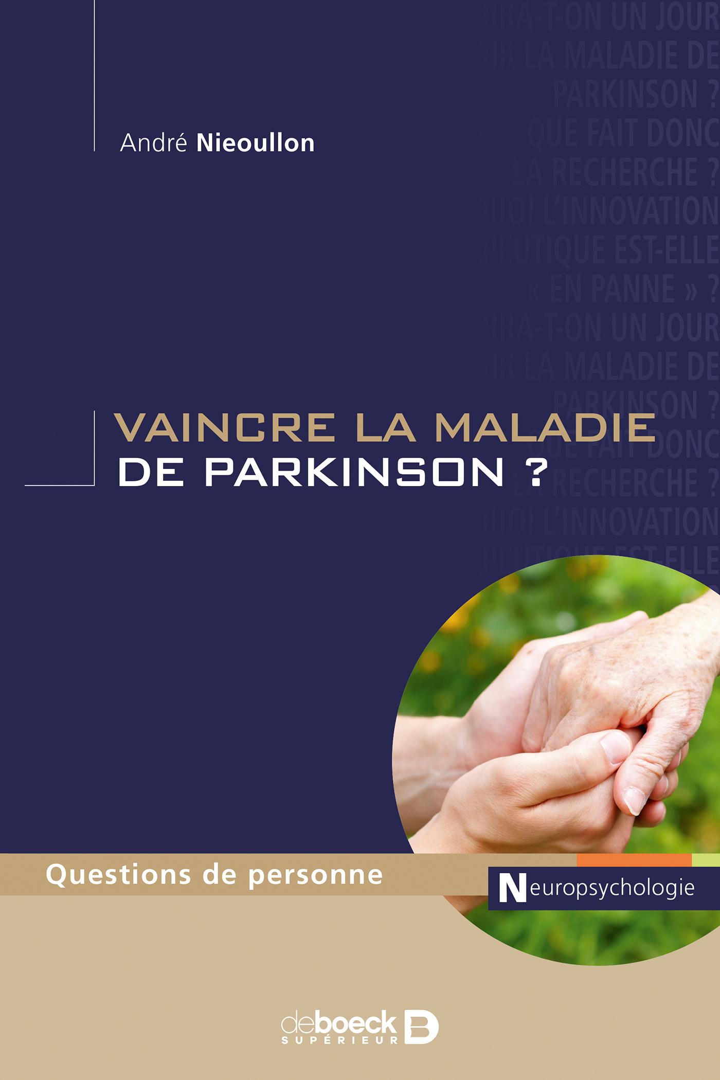 VAINCRE LA MALADIE DE PARKINSON ?