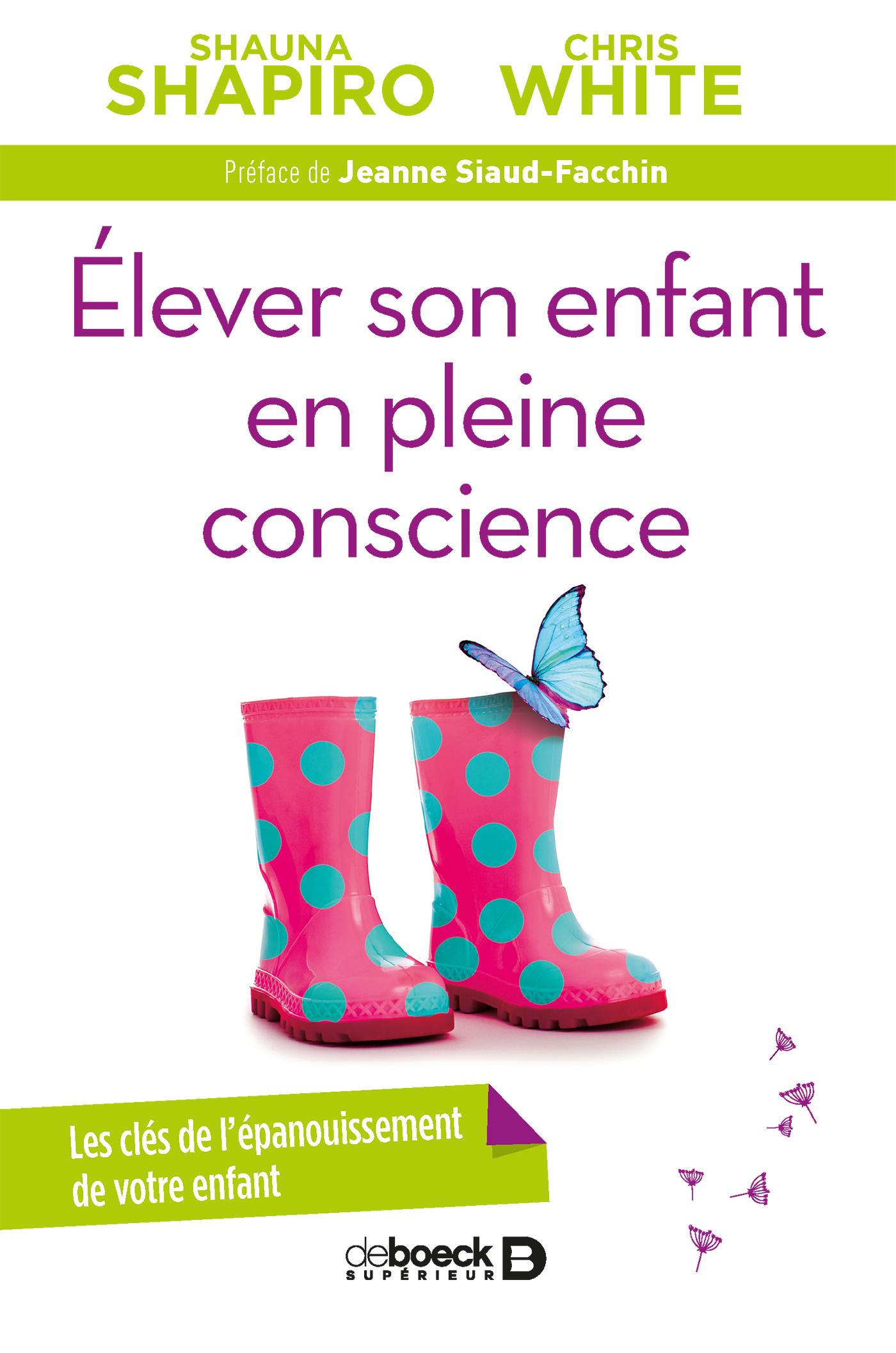 ELEVER SON ENFANT EN PLEINE CONSCIENCE