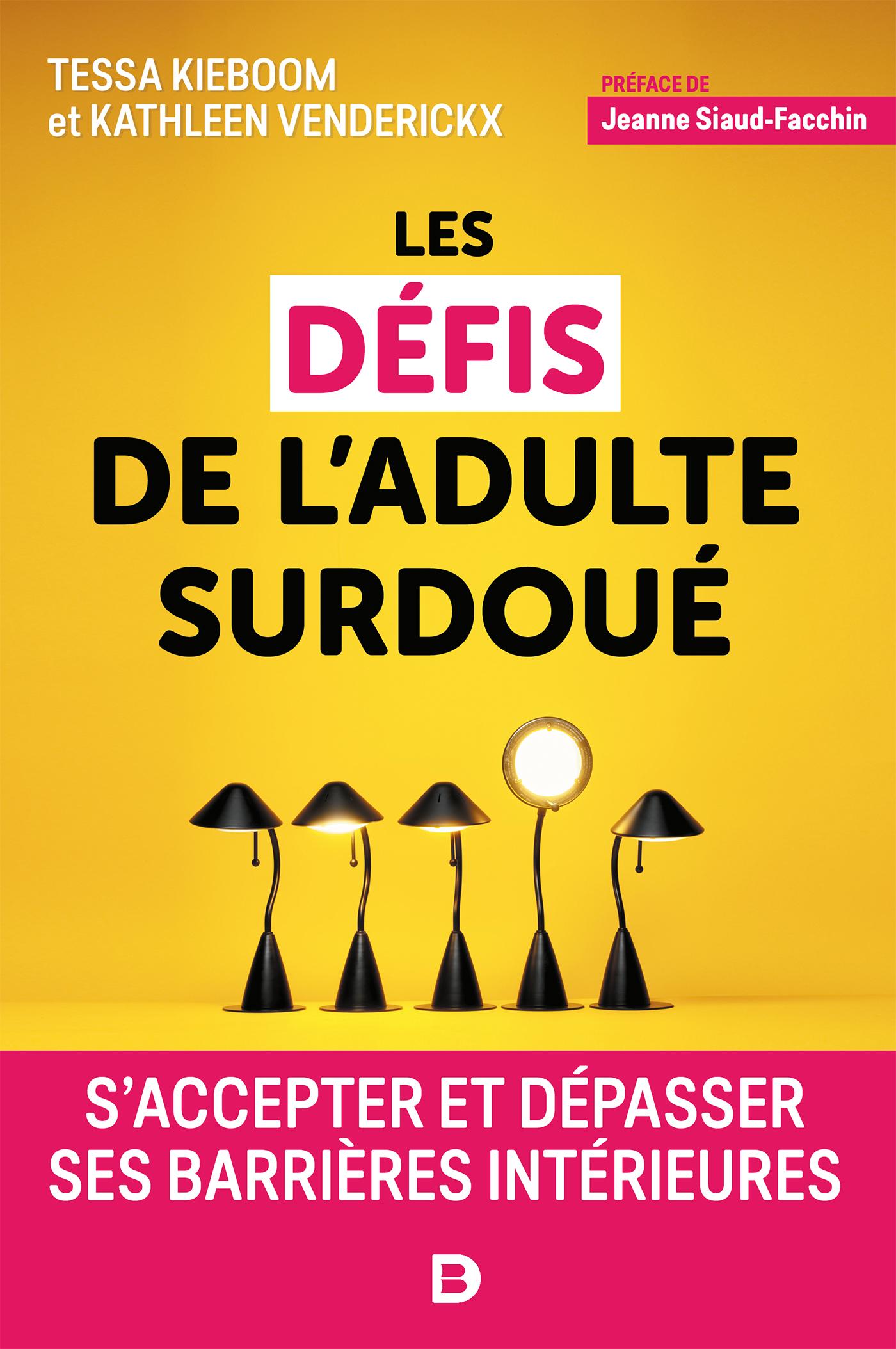DEFIS DE L'ADULTE SURDOUE (LES)