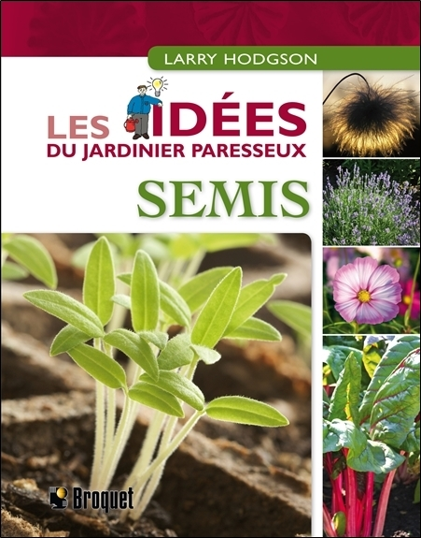 SEMIS - LES IDEES DU JARDINIER PARESSEUX